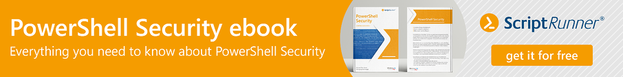 PowerShell Security Ebook - Everything you need to know about PowerShell Security