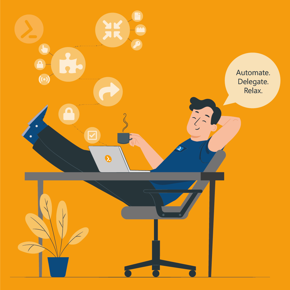 Webinar: Automate – Delegate – Relax with PowerShell in 5 steps